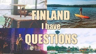 QUESTIONS TO FINLAND AFTER A TRIP