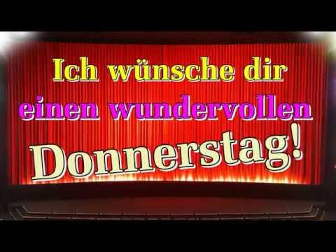 Donnerstagsgrüße Video Guten Morgen Grüße Donnerstag Mit Bildern Wünschen Lieder Von Thomas Koppe