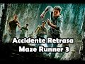 Accidente Retrasa Maze Runner 3 (noticias)