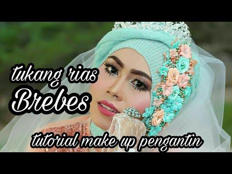 Tutorial make up pengantin || rias Pengantin brebes || nasib tkw Hong Kong || hijab modern ||