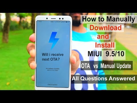 MIUI  -  OTA  vs  Manual Update  #MIUI 9.5 ,10 #How to Manually Install update#warranty void?