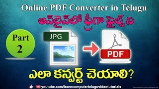 How To Convert Multiple Jpg To One Pdf Online In Telugu #2 | Free Online Pdf Con