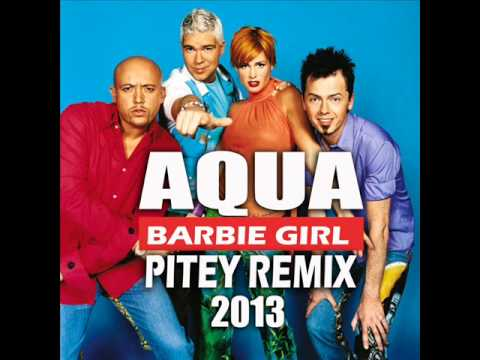 Aqua - Barbie Girl (Pitey Remix)
