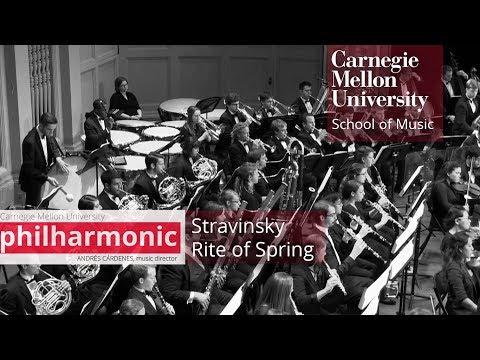 Carnegie Mellon Philharmonic- Stravinsky: Rite of Spring