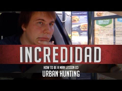 How to Be A Man Lesson 3: Urban Hunting - IncrediDad