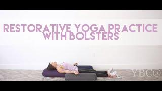 Restorative Yoga Practice with Yoga Bolsters