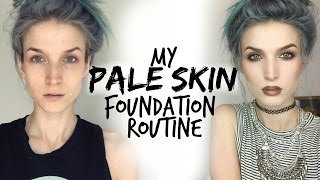 My Pale/Fair Skin Foundation Routine