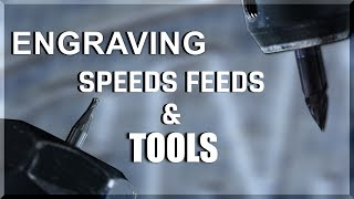 Engraving Tools: Speeds, Feeds, and Tips! | WW237