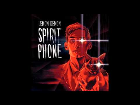 Lemon Demon - Spirit Phone - full album (2016)