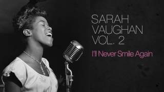 Watch Sarah Vaughan Ill Never Smile Again video