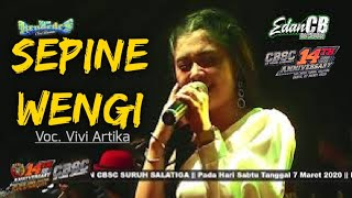 Download Lagu New Kendedes - Vivi Artika - Sepine Wengi  LIVES Anniversary 14th CBSC Salatiga #EdanCB_Official mp3