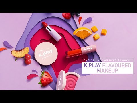 K.Play Flavoured Makeup Collection | K.Play Flavoured Makeup Product | MyGlamm