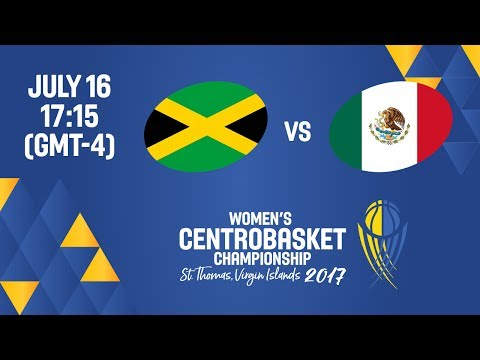 Jamaica vs Mexico - Full Game - Women's Centrobasket Championship 2017