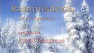 Romjulsdrøm av Alf Prøysen, sang Torill Langenes