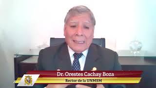 Tema:Mensaje del rector de la UNMSM - Cuarto año de gestión (julio 2019 - julio 2020)