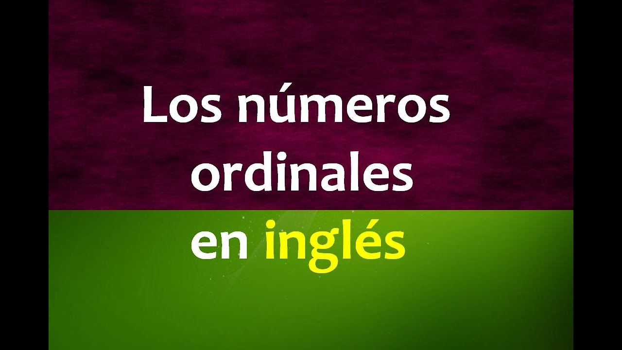 Ordinales En Numeros 1 31 Ingles