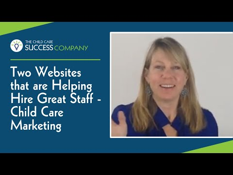 Two Websites That Are Helping Successful Childcare Owners Hire Great Staff - Child Care Marketing