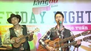 [Đêm nhạc Đồng quê] Remember when - Minh Hiếu ft. Lãng Du Band