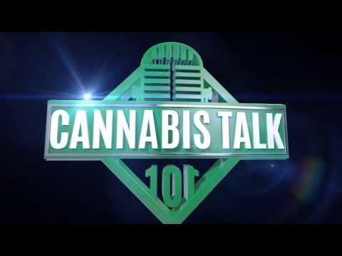 Cannabis Talk 101 Episode 10: Cannabis Leaders, Founders, and Entertainers