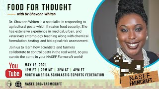 NASEF Farmcraft™ 2021 - Food for Thought with Dr. Shavonn Whiten