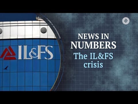 Why IL&FS crisis was too big to ignore for India's financial sector | News in Numbers