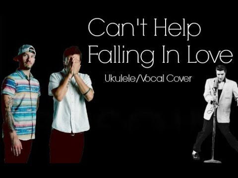 Can 39 T Help Falling In Love Elvis 21 Pilots Cover Youtube