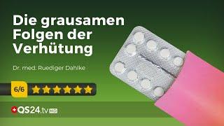 Die grausamen Folgen der Verhütung | Dr. med. Ruediger Dahlke | Naturmedizin | QS24 16.01.2020