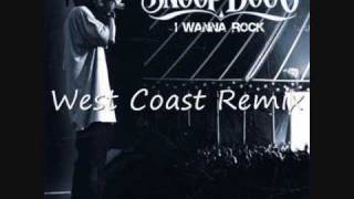 Snoop Dogg - I Wanna Rock (West Coast Remix)