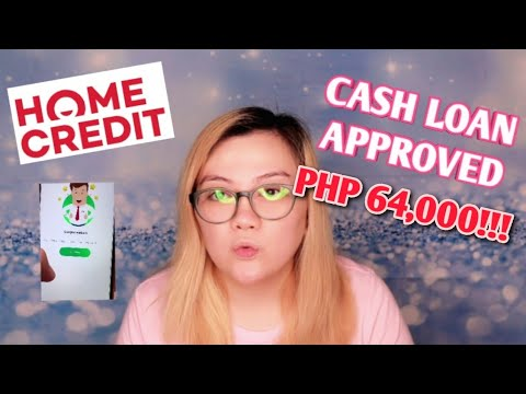 HOME CREDIT CASH LOAN | STEP BY STEP GUIDE AND GET APPROVED