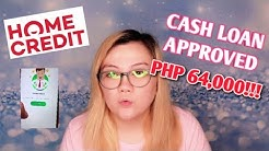 HOME CREDIT CASH LOAN   STEP BY STEP GUIDE AND GET APPROVED