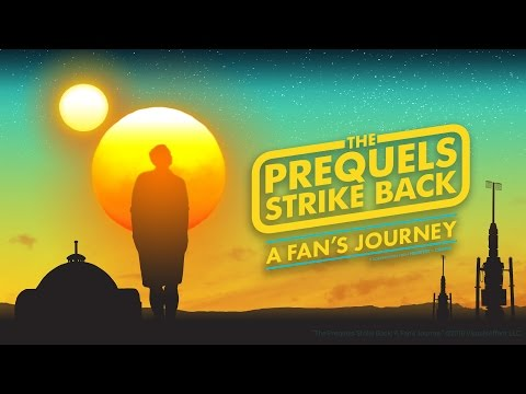 The Prequels Strike Back: A Fan's Journey - A Star Wars Documentary For All Film Enthusiasts
