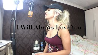 Whitney Houston | I Will Always Love You | Cover | Samantha Harvey