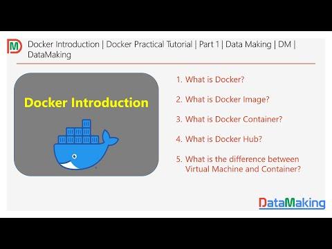 Docker Introduction   Docker Practical Tutorial   Part 1   Data Making   DM   DataMaking