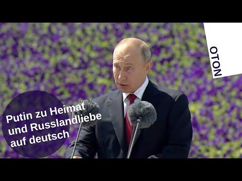 Putin zur Heimat- und Russlandliebe auf deutsch
