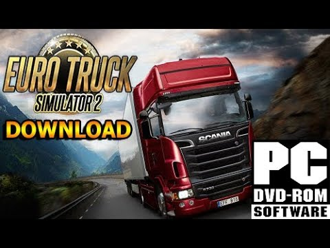 How To Download Euro Truck Simulator 2 For Free On Pc Fast Easy