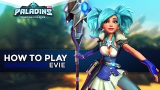 Paladins - How To Play - Evie (The Ultimate Guide!)