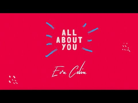 Download Eva Celia - All About You    Mp4 baru
