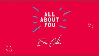 Download lagu Eva Celia - All About You (Official Lyric Video)