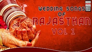 Wedding Songs Of Rajasthan I Vol 1I Audio Jukebox I Folk I Vocal I Langas