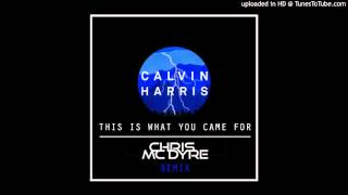 calvin harris this is what you came for chris mc dyre remix