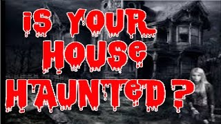 Is There A Ghost In Your House ? | Haunted House QUIZ