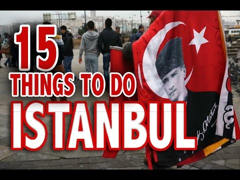 15 BEST THINGS TO DO IN ISTANBUL | Top Attractions of Istanb