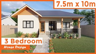 7.5 meters by 10 meters One-story, 3 Bedroom, House Design (75 sq. m / 807 sq. ft)