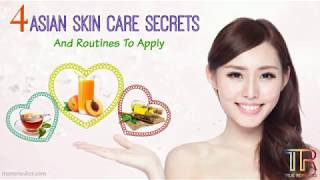 Top 34 Best Asian Skin Care Secrets And Routines