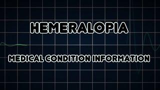 Hemeralopia (Medical Condition)