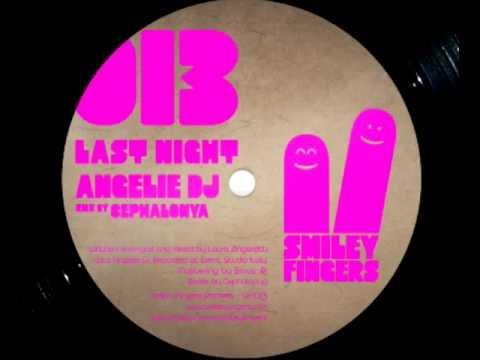 SFN013 Angelie Dj - Last Night - Cephalonya Rmx - ...
