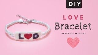 I LOVE YOU Handmade Bracelet | Valentine Gift | Best gift for girlfriend | DIY Embroidered Bracelet