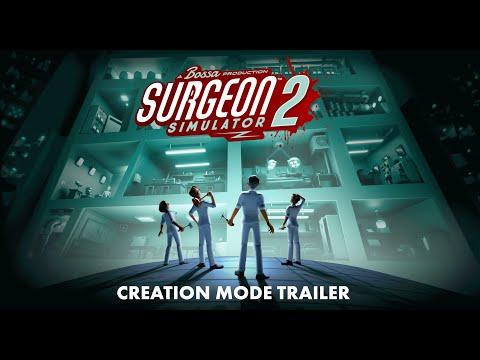 Surgeon Simulator 2: Creation Mode Trailer