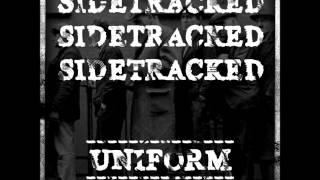 "Sidetracked - Uniform 7"" [2011] Full"