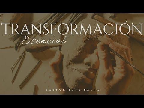 Transformación esencial  /Pastor José Palma/SolMéxico
